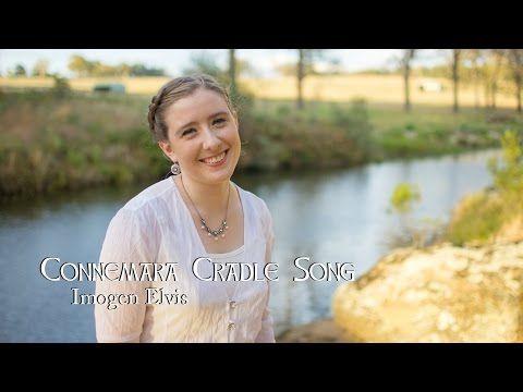 Connemara Cradle Song-Imogen Elvis - YouTube
