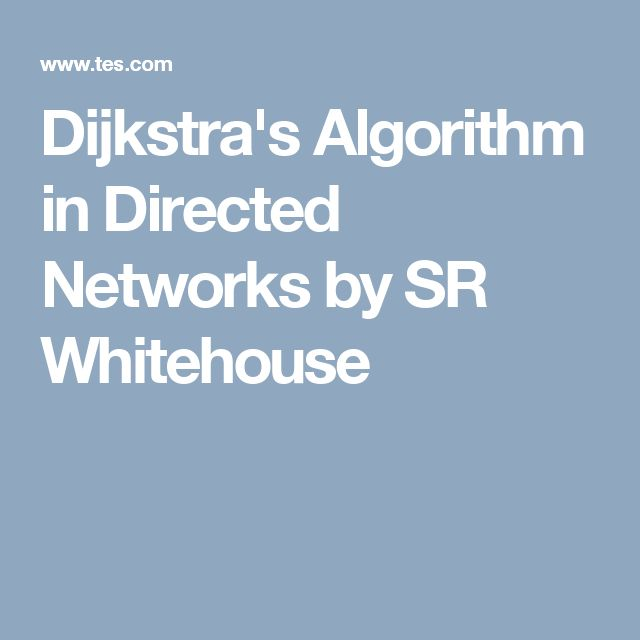 Dijkstra's Algorithm in Directed Networks by SR Whitehouse