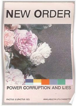 Power, Corruption & Lies whitewashed Posters