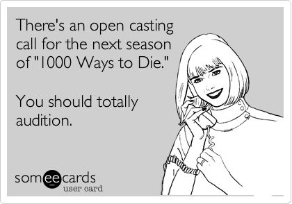 yes!Funny Things, Wreck Whore, Totally Audition, Cast Call, Funny Quotes, Cool Funnyness Scary Things, Open Cast, Haaaa Haaa, Baaaa Haaaa