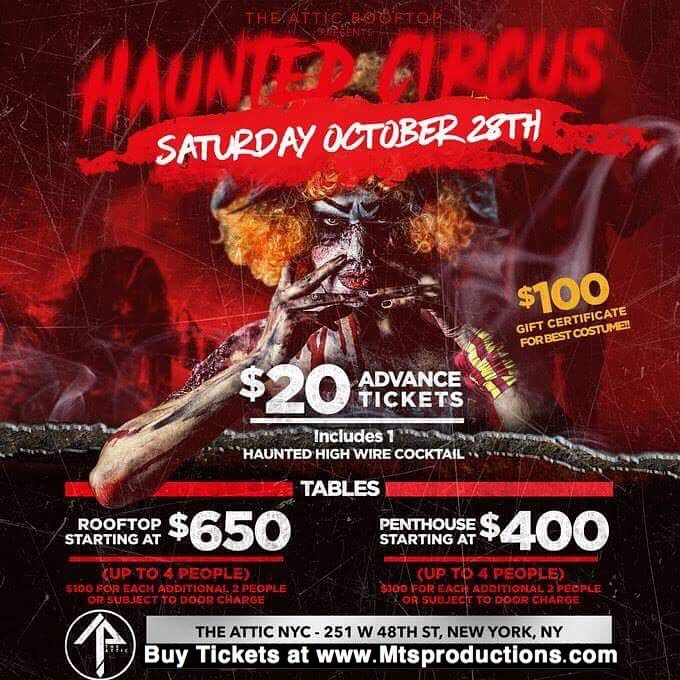 Saturday Oct 28th Halloween Haunted Circus at Attic Rooftop NYC Limited Tickets Available Buy Now at https://mtsproductions.com/attic-rooftop/ . . #HalloweenParty #NYCHalloween #NYCClubs #NYHalloween #Halloween2017 #Halloween #HalloweenTime #HalloweenNight #HalloweenSpecial #Halloweeniscoming #HalloweenNYC #HalloweenParties #NYC