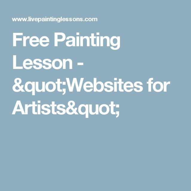 "Free Painting Lesson - ""Websites for Artists"""