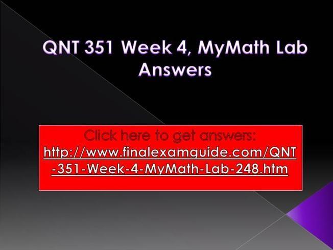 QNT 351 (Quantitative Analysis for Business) Entire Class