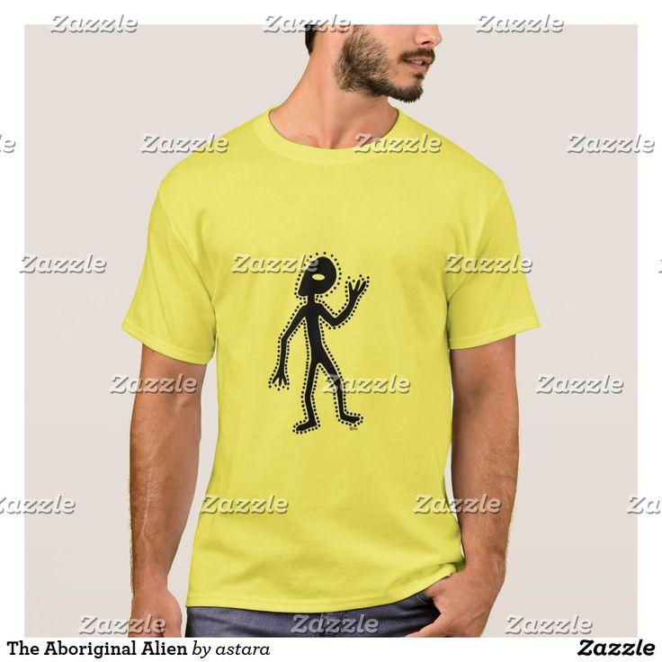 The Aboriginal Alien T-Shirt