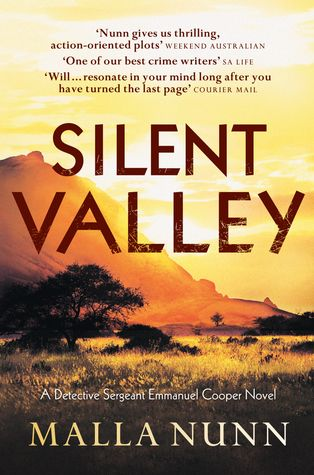 With intelligent writing, intriguing story and appealing characters, the Detective Emmanuel series should be on everybody's reading list.: Silent Valley, High Bride, Books Jackets, Cooper Novels, Seventeen Years Old Girls, Australia April, Nunn Silent, Australian Reading, Malla Nunn
