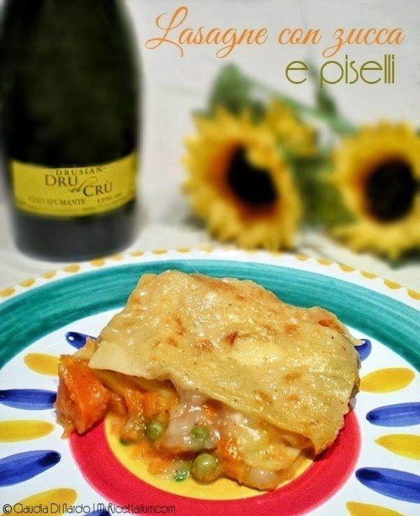 My Ricettarium: Lasagne con zucca e piselli