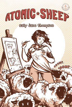 Atomic Sheep by Sally Jane Thompson - an exploration of making friends, growing, and taking chances, with lovely artwork.