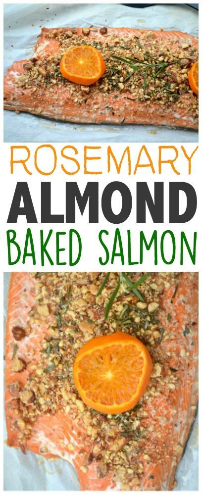Rosemary-Almond Baked Salmon    #Salmon #HealthyEating #CleanEating Sherman Financial Group