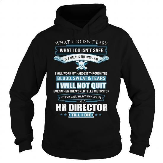 HR-DIRECTOR - #t shirt creator #hooded sweater. ORDER NOW => https://www.sunfrog.com/LifeStyle/HR-DIRECTOR-91805548-Black-Hoodie.html?60505