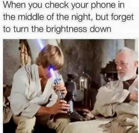 Star Wars humor, phone brightness