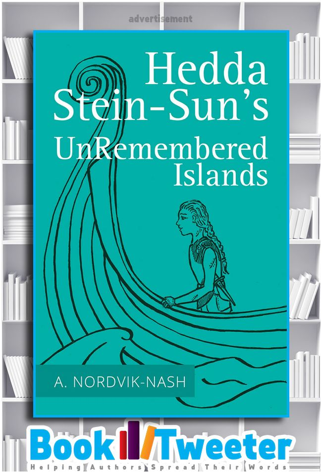 """Hedda Stein-Sun's UnRemembered Islands"" by Anthony Nordvik-Nash is in the BookTweeter. #bktwtr"