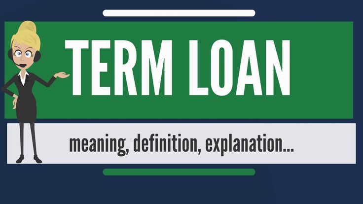 News Videos & more -  What is TERM LOAN? What does TERM LOAN mean? TERM LOAN meaning, definition & explanation #Music #Videos #News