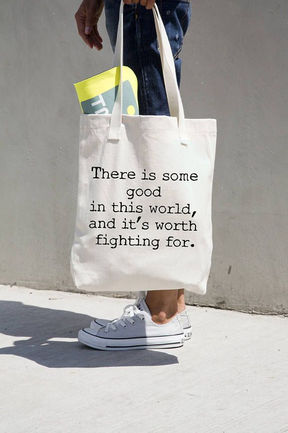 Canvas tote bag with a life quote from Tolkien - there is some good in this world... Click thru to my Etsy shop to order yours today.