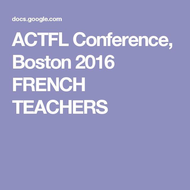 ACTFL Conference, Boston 2016  FRENCH TEACHERS