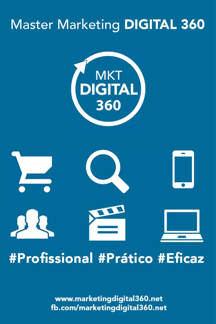 Master Marketing Digital 360 #Profissional #Prático #Eficaz http://www.marketingdigital360.net/