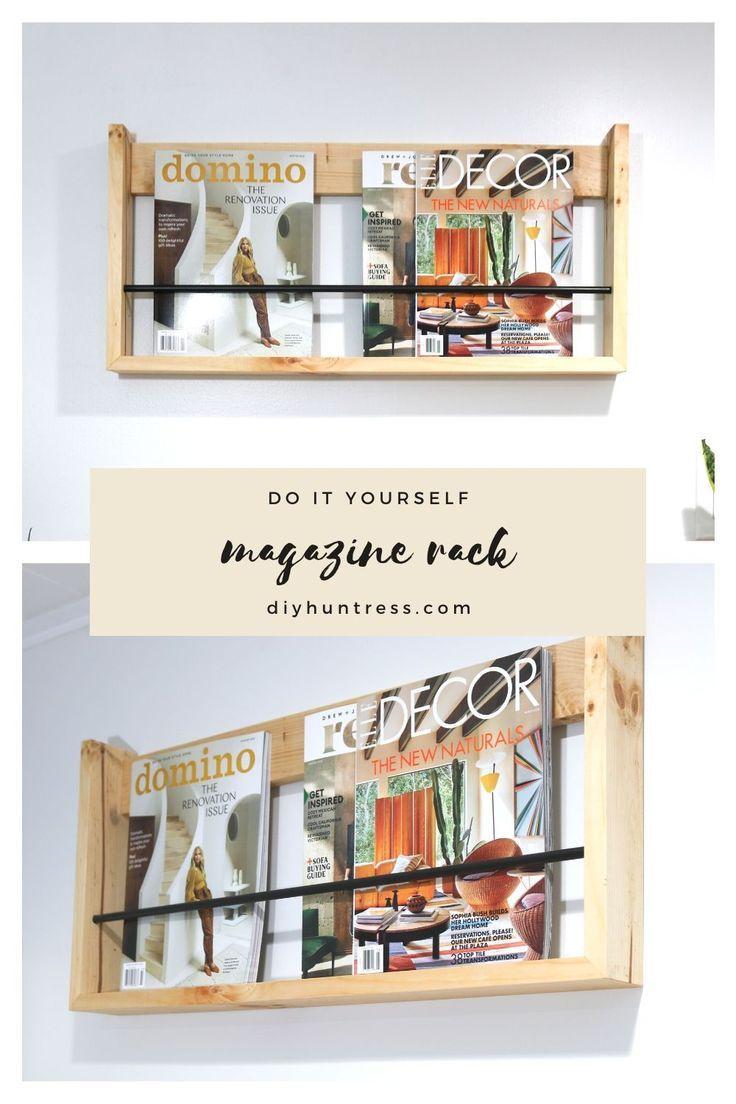 Diy Magazine Rack Diy Huntress In 2020 Magazine Rack Diy Diy