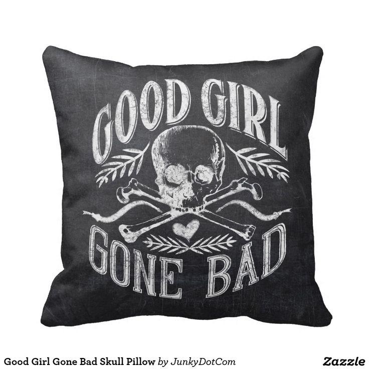Good Girl Gone Bad Skull Pillow