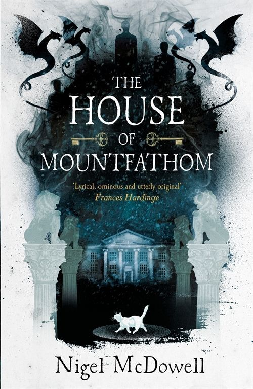 The House of Mountfathom - Nigel McDowell