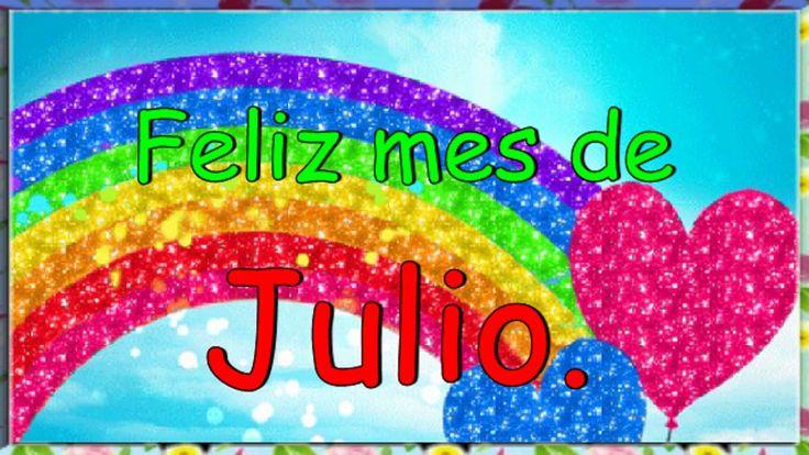 Feliz mes de Julio