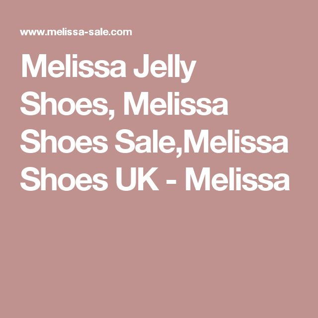 Melissa Jelly Shoes, Melissa Shoes Sale,Melissa Shoes UK - Melissa
