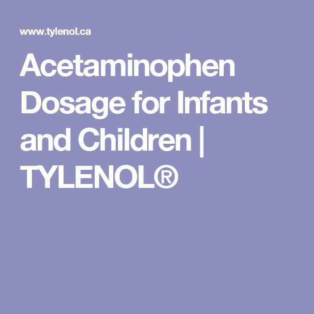 Acetaminophen Dosage for Infants and Children | TYLENOL®