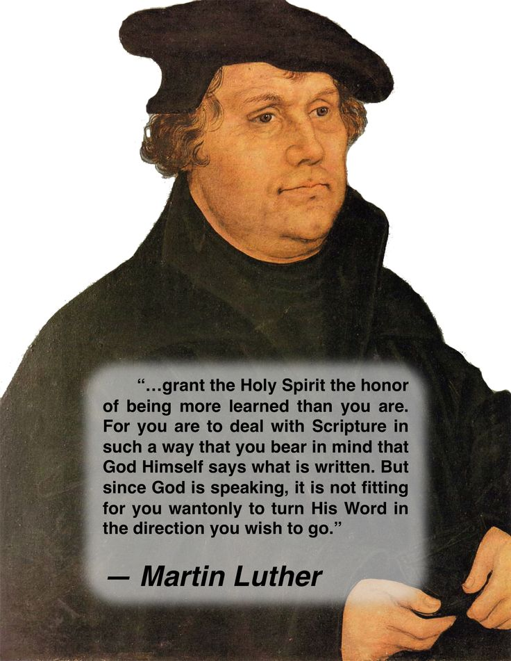Grant the Holy Spirit the honor of being more learned than you are. For you are the deal with Scripture in such a way that you bear in mind that God Himself says what is written. But since God is speaking, it is not fitting for you wantonly to turn His Word in the direction you wish to go. -- Martin Luther