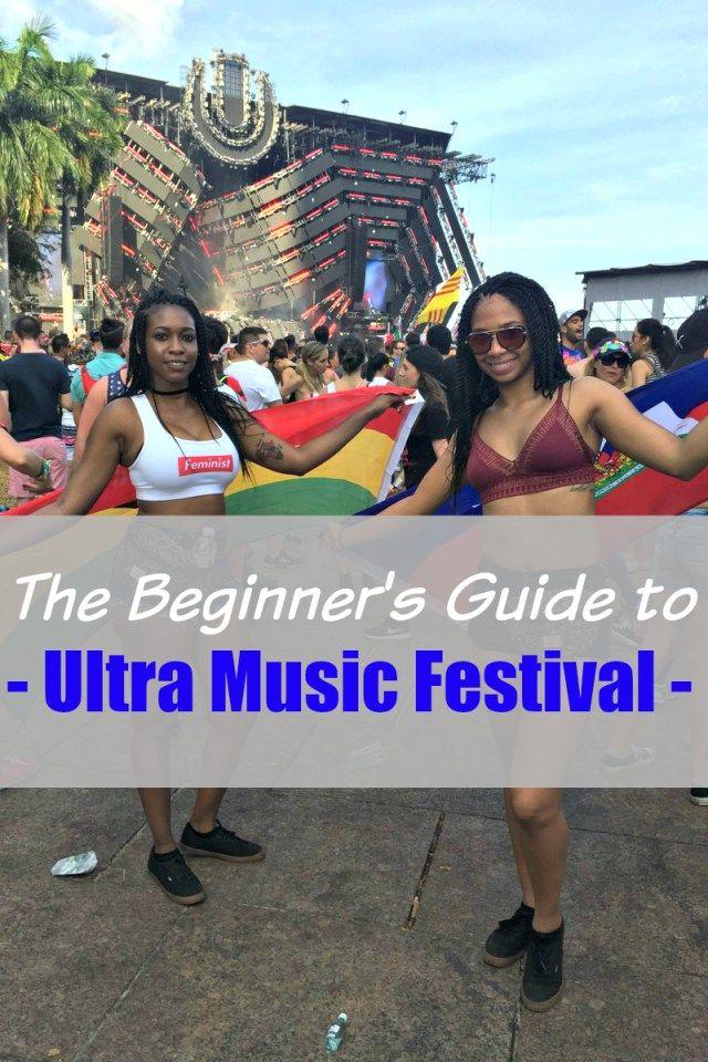 The Beginner's Guide to Ultra Music Festival