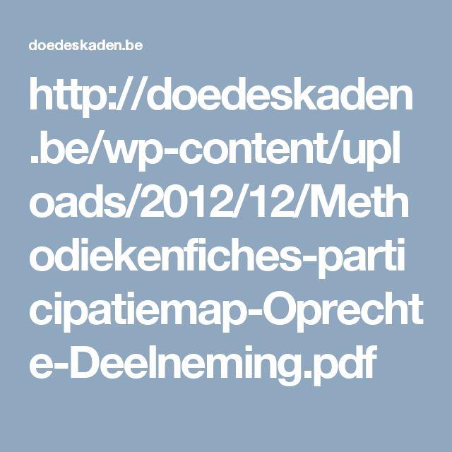 http://doedeskaden.be/wp-content/uploads/2012/12/Methodiekenfiches-participatiemap-Oprechte-Deelneming.pdf