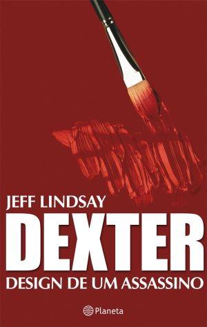 Dexter – Design de um assassino (Jeff Lindsay) | http://j.mp/11qJHty