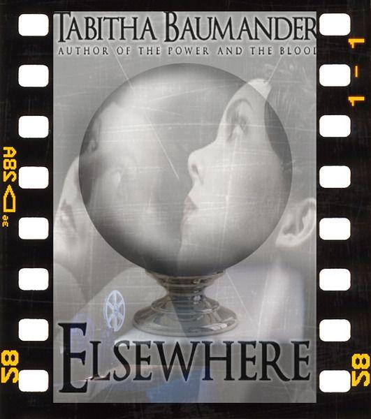 my novel Elsewhere available on amazon.com