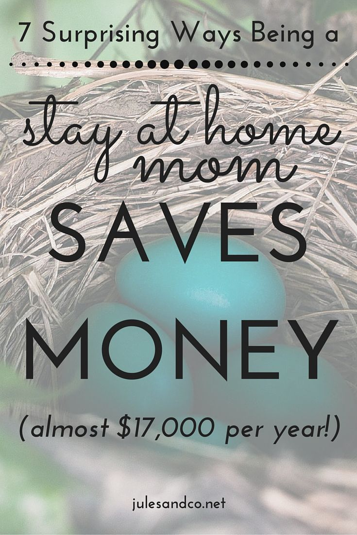 best ideas about stay at home mom stay at home 7 ways being a stay at home mom saves money 17 000 a year