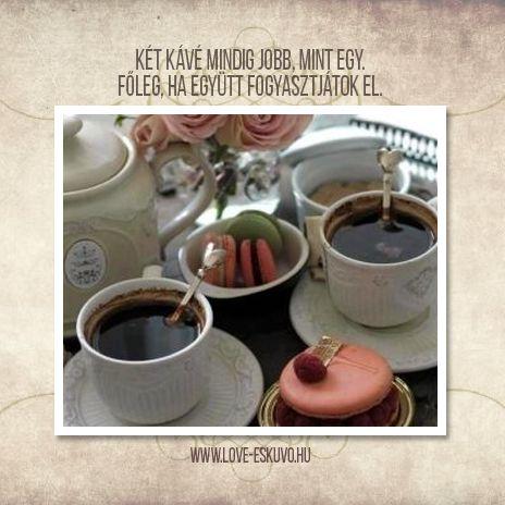 JÓ REGGELT, JÓ KÁVÉZÁST!  Két kávé mindig jobb, mint egy. Főleg, ha együtt fogyasztjátok el. <3 #szerelmeshétfő #boldogreggel