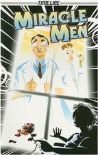 Miracle Men, written by Glen Downey, illustrated by Anthony Brennan