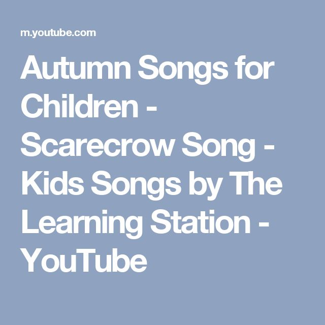 Autumn Songs for Children - Scarecrow Song - Kids Songs by The Learning Station - YouTube