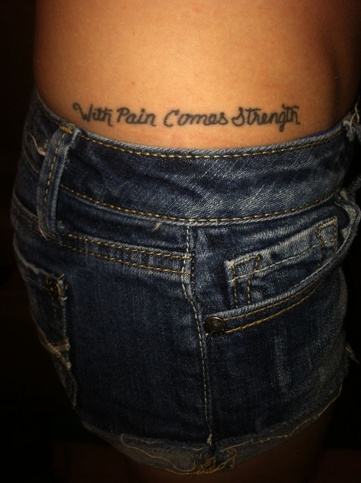 With pain comes strength tattoo sidetattoo strength for With pain comes strength tattoo