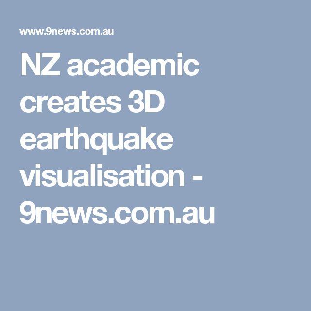 NZ academic creates 3D earthquake visualisation - 9news.com.au