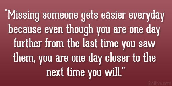 Missing Someone Gets Easier Every Day Pictures Photos: Best 25+ Missing Her Quotes Ideas On Pinterest