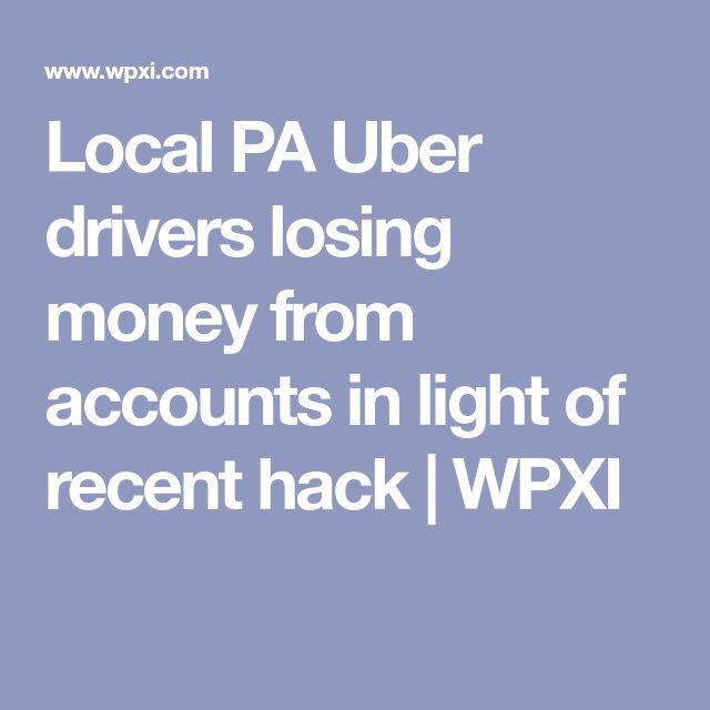 Local PA Uber drivers losing money from accounts in light of recent hack | WPXI