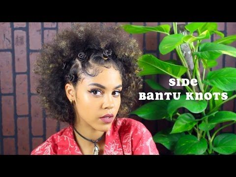 BANTU KNOTS- HALF UP SIDE BANTU KNOT HAIRSTYLE - YouTube