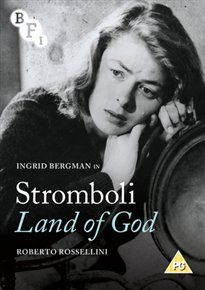 STROMBOLI, LAND OF GOD (PG) 1949 ITALY ROSSELLINI, ROBERTO £19.99 Ingrid Bergman stars as Karin, a Second World War refugee who marries an Italian fisherman to escape from a displaced person's camp. Filled with romantic notions as her husband takes her to his home on the island of Stromboli, her dreams of an idyllic paradise are shattered by the reality of a barren, desolate landscape. Here she finds herself frowned upon by the local women who are suspicious of the foreigner.