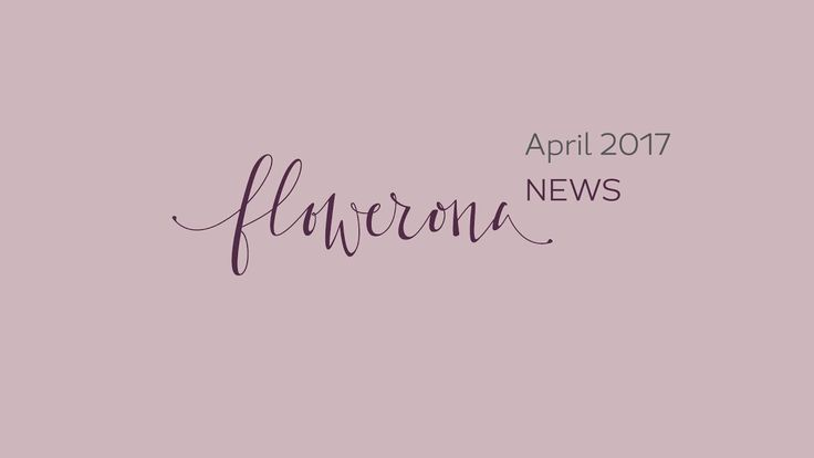 Flowerona News - April 2017 | flowerona TV. Featuring a round-up of floral happenings in the floristry industry in April 2017.