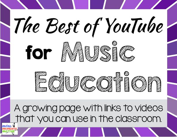The Best of YouTube to show to students!