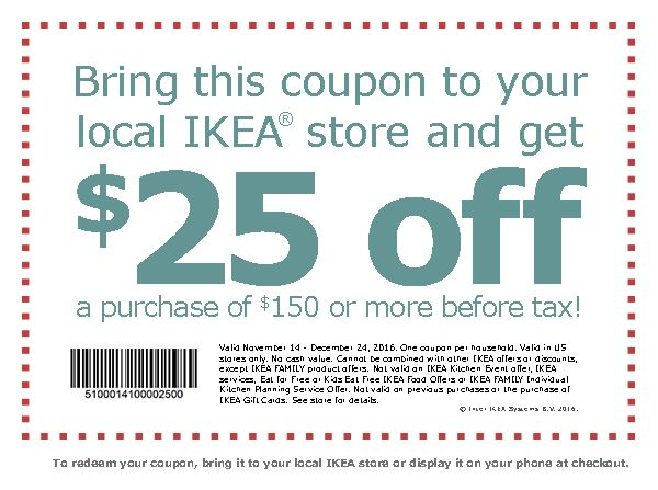 Bring this coupon to your local IKEA store
