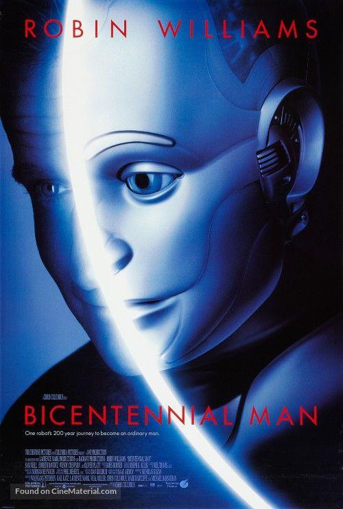Bicentennial man (1999) - Chris Columbus