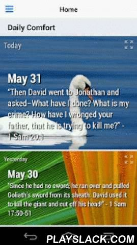 """Daily Comfort (Lite)  Android App - playslack.com ,  A 365 day devotional app based on the timeless classic devotional writings of J.R. Miller updated with digital features for today's smartphones and tablets. Be encouraged as you read the bible and pray daily using this daily devotional app.""""A verse of Scripture in the morning, may become a blessing for all the day. It may sing in the heart as a sweet song, from morning until evening. It may become a liturgy of prayer in which the soul…"""