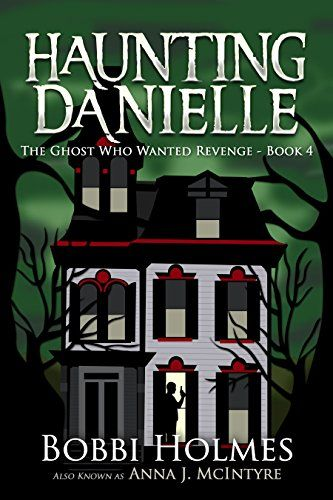 The Ghost Who Wanted Revenge (Haunting Danielle Book 4) by Bobbi Holmes http://www.amazon.com/dp/B00WW64I3K/ref=cm_sw_r_pi_dp_AHLWvb1C450HX