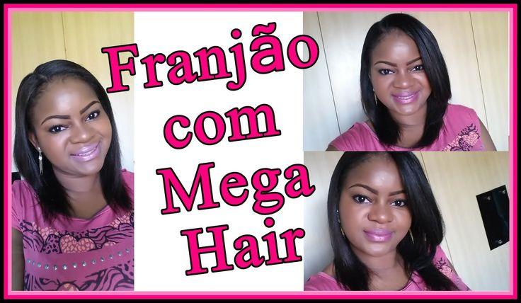 Franjão com Mega hair nó Italiano   #VEDA 21   Por Alê Soares ♥