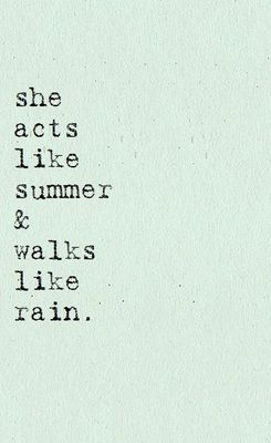 I freaking love this.  She acts like summer and walks like rain.  Le croissant d'argent