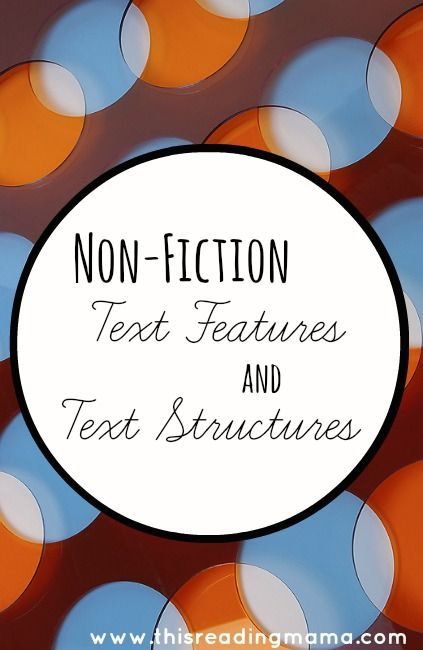 Understanding and Teaching Non-Fiction Text Features and Text Structure | This Reading Mama