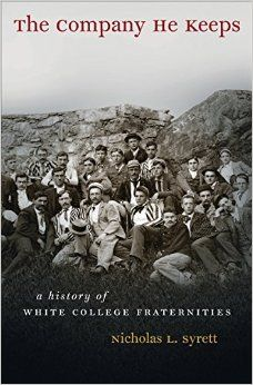 Tracing the full history of traditionally white college fraternities in America from their days in antebellum all-male schools to the sprawling modern-day college campus, Nicholas Syrett reveals how fraternity brothers have defined masculinity over the course of their 180-year history. Based on extensive research at twelve different schools and analyzing at least twenty national fraternities, The Company He Keeps explores many factors--such as class, religiosity, race, sexuality…